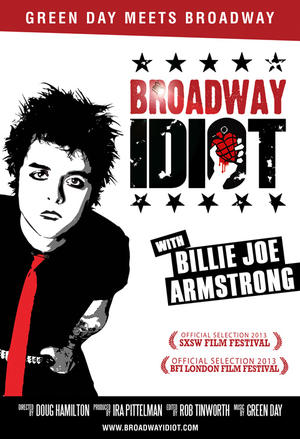 "Poster art for ""Broadway Idiot."""
