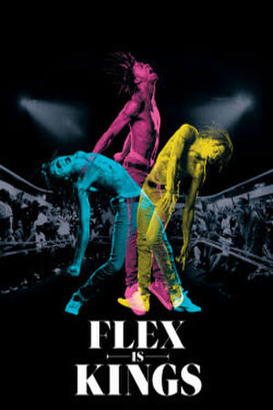 "Poster art for ""Flex is Kings"""
