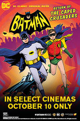 Batman: Return of the Caped Crusaders showtimes and tickets