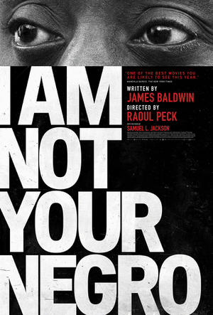 """Poster art for """"I Am Not Your Negro"""""""