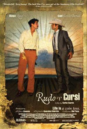 "Poster art for ""Rudo y Cursi."""
