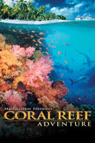 Coral Reef Adventure showtimes and tickets