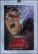 Brain Damage showtimes and tickets