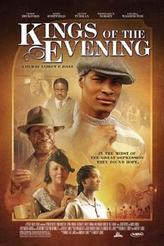 Kings of the Evening showtimes and tickets