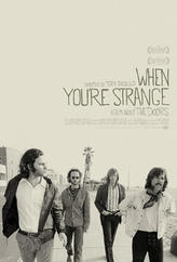 When You're Strange: A Film About The Doors showtimes and tickets