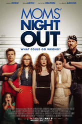 Moms' Night Out showtimes and tickets