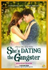 She's Dating the Gangster showtimes and tickets