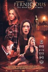 Pernicious (2015) showtimes and tickets