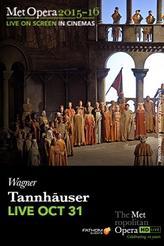 The Metropolitan Opera: Tannhäuser LIVE showtimes and tickets