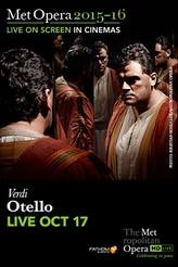 The Metropolitan Opera: Otello LIVE showtimes and tickets