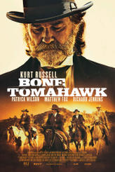 Bone Tomahawk  showtimes and tickets