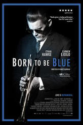 Born to Be Blue showtimes and tickets
