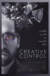 Creative Control showtimes and tickets