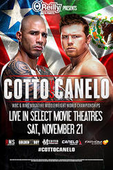 Cotto vs. Canelo LIVE showtimes and tickets
