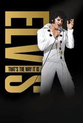 Elvis: That's the Way It Is showtimes and tickets