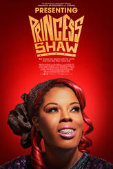 Presenting Princess Shaw showtimes and tickets