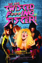We Are Twisted  F***ng Sister! showtimes and tickets