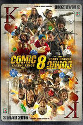 Comic 8: Casino Kings Part 2 showtimes and tickets