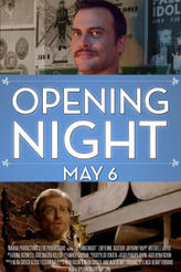Opening Night showtimes and tickets