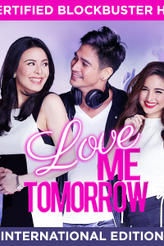 Love Me Tomorrow showtimes and tickets