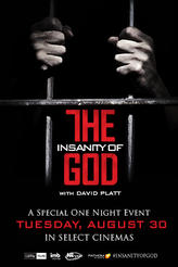 The Insanity of God showtimes and tickets