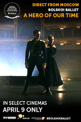 Bolshoi Ballet:  A Hero of our Time (2017) showtimes and tickets