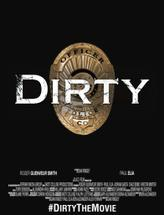 Dirty (2016) showtimes and tickets