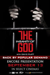 THE INSANITY OF GOD Special Encore showtimes and tickets
