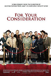 For Your Consideration showtimes and tickets