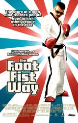 The Foot Fist Way showtimes and tickets