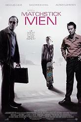 Matchstick Men showtimes and tickets