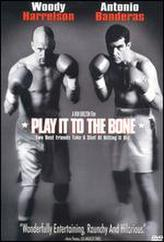 Play It To The Bone showtimes and tickets