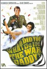 What Did You Do in the War, Daddy? showtimes and tickets