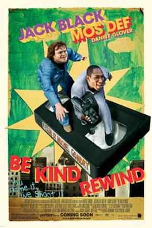 "Poster art for ""Be Kind Rewind."""
