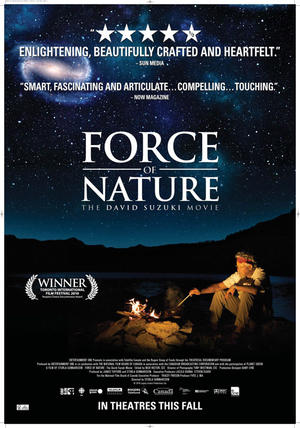 "Poster art for ""Force of Nature: The David Suzuki Movie."""