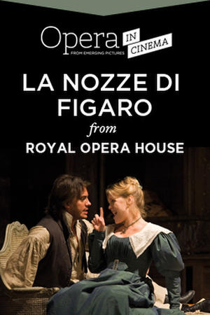 "Poster art for ""Royal Opera House's The Marriage of Figaro."""