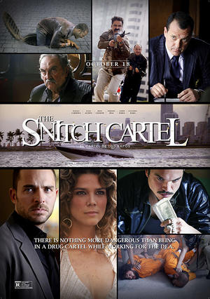 """Poster art for """"The Snitch Cartel."""""""