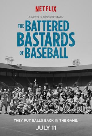 "Poster art for ""The Battered Bastards of Baseball."""