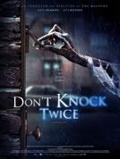 Don't Knock Twice showtimes and tickets