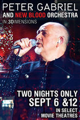 Peter Gabriel: New Blood Orchestra in 3D showtimes and tickets