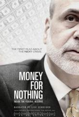 Money For Nothing: Inside The Federal Reserve showtimes and tickets