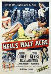 Hell's Half Acre showtimes and tickets