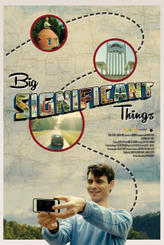 Big Significant Things showtimes and tickets