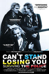 Can't Stand Losing You: Surviving The Police showtimes and tickets