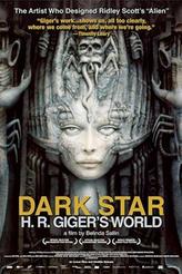Dark Star: H.R. Giger's World showtimes and tickets