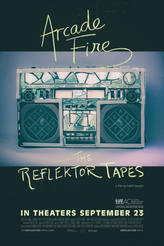 Arcade Fire: The Reflektor Tapes showtimes and tickets