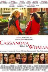 Cassanova Was a Woman showtimes and tickets