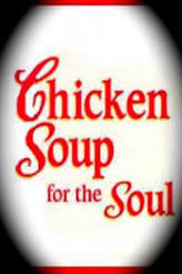 Chicken Soup for the Soul showtimes and tickets