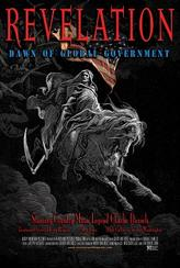 Revelation: Dawn of Global Government showtimes and tickets