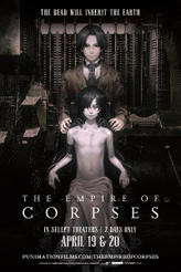 Project Itoh – The Empire of Corpses  showtimes and tickets